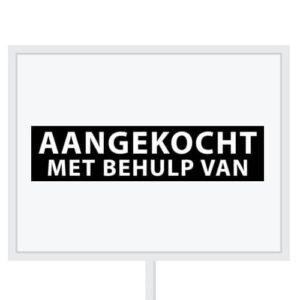 Reclameborden Totaal - makelaarsstickers - stickers voor makelaars - Aangekocht mbv - wit zwart