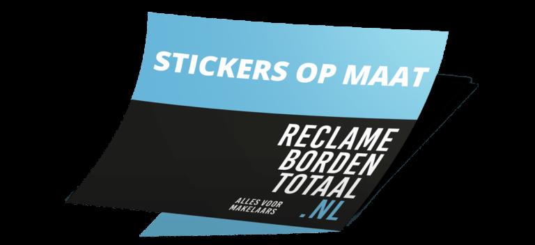 Reclameborden Totaal - maatwerkstickers - stickers op maat alles voor makelaars - Grootste assortiment makelaarsproducten